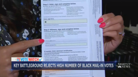 NBC Cries Racism for Mail-In Ballot Rejection, Admit It Had No Witness Signature