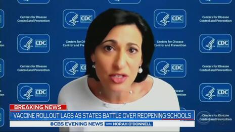 ABC, NBC Omit CDC Director Saying Vaccines Not Needed to Reopen Schools Safely