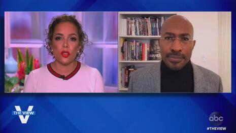 Seriously? 'View' Hosts Accuse Van Jones of Providing 'Racial Cover' for Trump