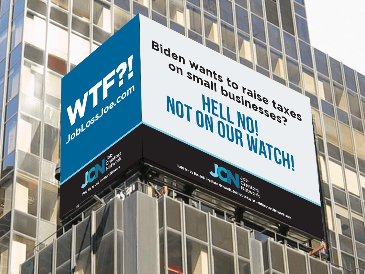 'WTF?!': Time Square Billboard Rips Biden's Small Business Tax Increase