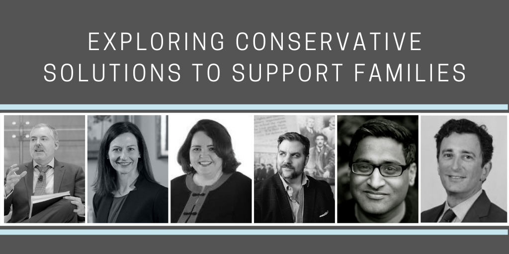 Debating Conservative Policies To Help Families